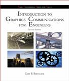 Introduction to Graphics Communications for Engineers, Bertoline, Gary Robert, 0072436344