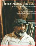 Thaddeus Mosley : African-American Sculptor, Lewis, David, 0822956349