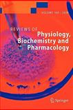 Reviews of Physiology, Biochemistry and Pharmacology 160, Springer, 3642096344