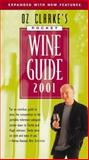 Oz Clarke's Pocket Wine Guide 2001, Oz Clarke, 0151006342
