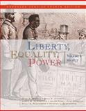 Liberty, Equality, Power Vol. 1 : A History of the American People, Murrin, John M. and Johnson, Paul E., 0495566349