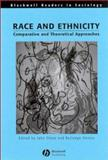Race and Ethnicity : Comparative and Theoretical Approaches, , 0631186344