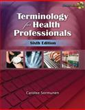 Terminology for Health Professionals, Sormunen, Carolee, 1428376348