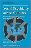 Social Psychiatry Across Cultures : Studies from North America, Asia, Europe, and Africa, , 1489906347