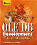 Learn OLE DB Development with Visual C++ 6.0, Nathan Wallace, 1556226349