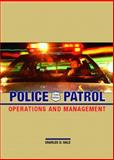 Police Patrol : Operations and Management, Hale, Charles D., 0131126342