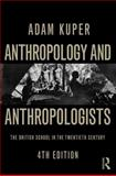 Anthropology and Anthropologists 4th Edition
