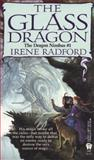 The Glass Dragon, Irene Radford, 0886776341