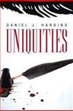 Uniquities, Daniel J. Harding, 1479786349