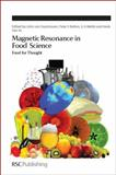 Magnetic Resonance in Food Science : Food for Thought, Gujonsdottir, Maria, 1849736340
