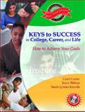 Keys to Success in College, Career and Life, Carter, Carol and Kravits, Sarah Lyman, 0130986348