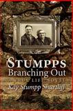 Stumpps - Branching Out, Kay Shurtliff, 1489506349