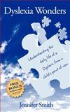 Dyslexia Wonders, Jennifer Smith, 1600376347