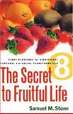 The Secret to Fruitful Life, Samuel Stone, 1602666342
