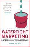 Watertight Marketing, Bryony Thomas, 1908746343