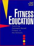 Fitness Education : Teaching Concepts-Based Fitness in the Schools, Strand, Bradford N. and Scantling, Ed, 0137766343