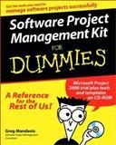 Software Project Management Kit for Dummies, Greg Mandanis and Allen Wyatt, 076450634X