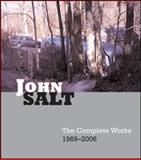 John Salt : The Complete Works, 1969-2007, Chase, Linda, 0856676349