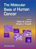 The Molecular Basis of Human Cancer, , 0896036340