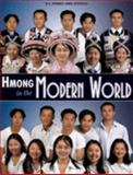 Hmong in the Modern World, , 0970806345