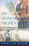 My Honorable Highlander, Nancy Lee Badger, 1477616349