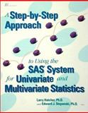 A Step-by-Step Approach to Using the SAS System for Univariate and Multivariate Statistics, Hatcher, Larry and Stepanski, Edward J., 1555446345