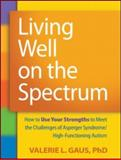 Living Well on the Spectrum 9781606236345
