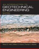 An Introduction to Geotechnical Engineering, Holtz, Robert D. and Kovacs, William D., 0132496348