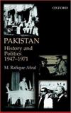 Pakistan : History and Politics, 1947-1971, Afzal, M. Rafique, 0195796349
