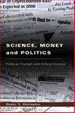 Science, Money, and Politics 9780226306346