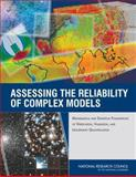 Assessing the Reliability of Complex Models : Mathematical and Statistical Foundations of Verification, Validation, and Uncertainty Quantification, Committee on Mathematical Foundations of Verification, Validation, and Uncertainty Quantification and Board on Mathematical Sciences and Their Applications, 0309256348