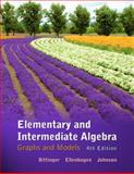 Elementary and Intermediate Algebra : Graphs and Models, Bittinger, Marvin L. and Ellenbogen, David J., 0321726340