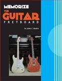 Memorize the Guitar FretBoard, John C. Boukis, 061554634X
