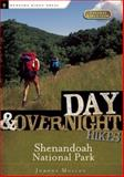 Day and Overnight Hikes: Shenandoah National Park, Johnny Molloy, 0897326342