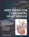 Anesthesia for Congenital Heart Disease, , 1405186348