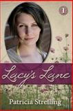 Lacy's Lane, Patricia Strefling, 1483926346