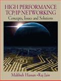 High Performance TCP/IP Networking, Hassan, Mahbub and Jain, Raj, 0130646342