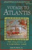 Voyage to Atlantis, James W. Mavor, 0892816341