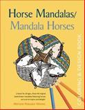 Horse Mandalas / Mandala Horses, Miriam Nieuwe Weme, 0897936345