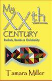 My XXth Century, Tamara Miller, 0974846341