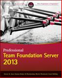 Professional Team Foundation Server 2013, Blankenship, Ed and Woodward, Martin, 1118836340