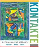 Kontakte : A Communicative Approach, Tschirner and Tschirner, Erwin P., 0073386340
