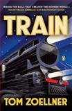 Train, Tom Zoellner, 0143126342