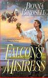 Falcon's Mistress, Donna Birdsell, 0425206343