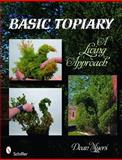 Basic Topiary, Dean Myers, 0764336347