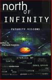 North of Infinity, Micheal Magnini, 0889626340