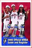 Official WNBA Guide and Register : 2000 Edition, Sporting News, 0892046341