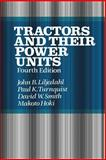 Tractors and Their Power Units, Smith, D., 1468466348