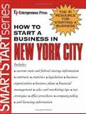 How to Start a Business in New York City, Entrepreneur Press Staff, 1932156348