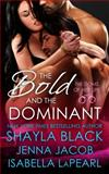 The Bold and the Dominant, Jacob, Jenna and LaPearl, Isabella, 1936596342